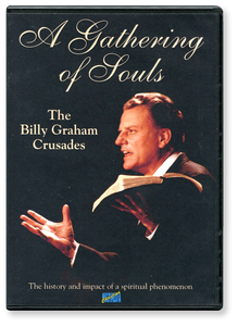 A Gathering of Souls. The Billy Graham Crusades.  DVD