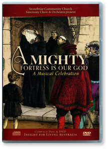 A Mighty Fortress Is Our God.  A Musical Celebration.  DVD & CD