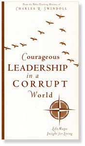 Life Maps 4: Courageous Leadership in a Corrupt World.  Paperback Book