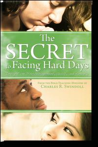 The Secret to Facing Hard Days.  Paperback Book