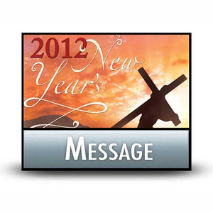 New Year's Message 2012:  02 Three 'Musts' for a New Year.  MP3 Download