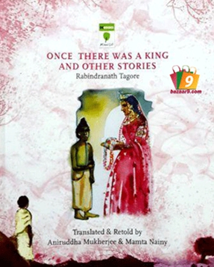 ONCE THERE WAS A KING AND OTHER STORIES