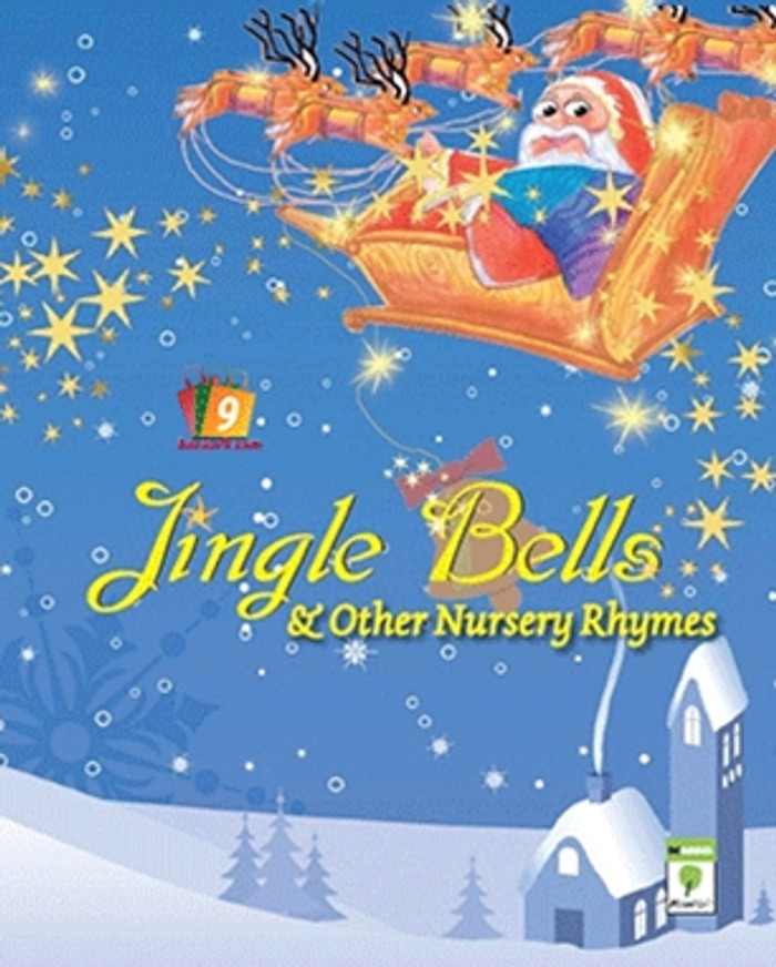 JINGLE BELLS AND OTHER NURSERY RHYMES