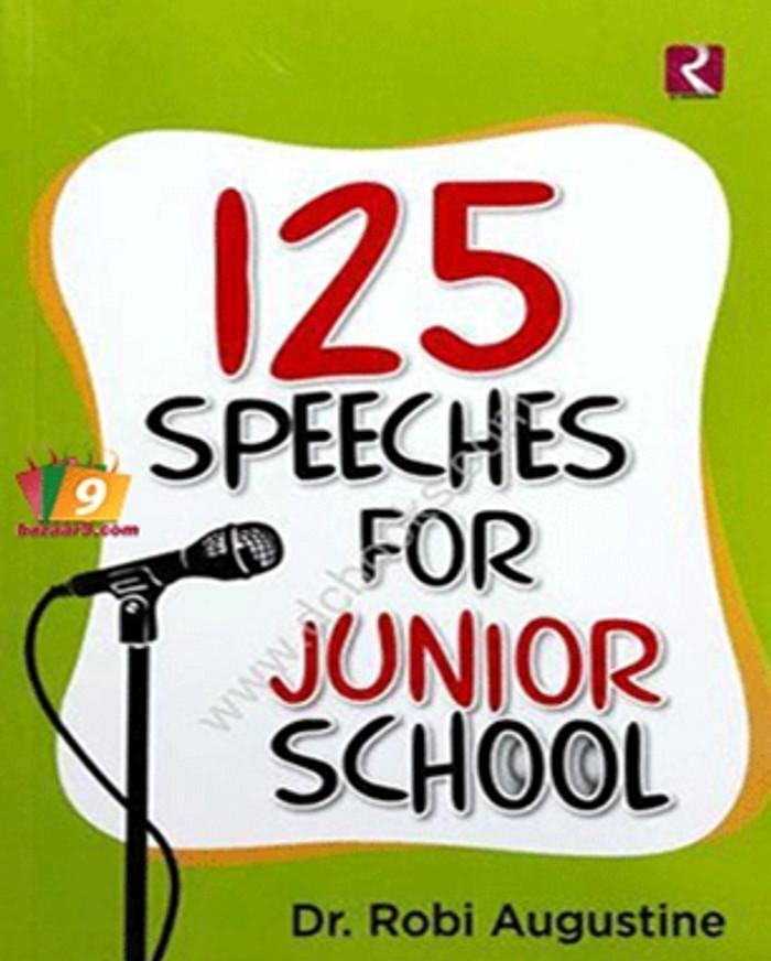 125 SPEECHES FOR JUNIOR SCHOOL