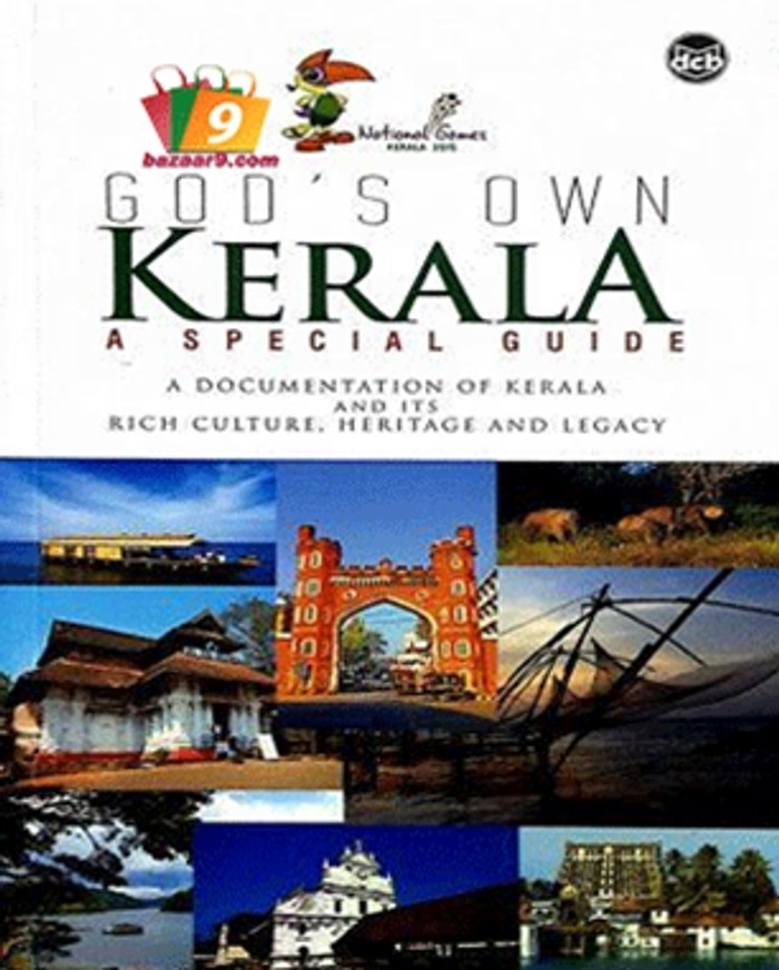 GOD'S OWN KERALA : A SPECIAL GUIDE