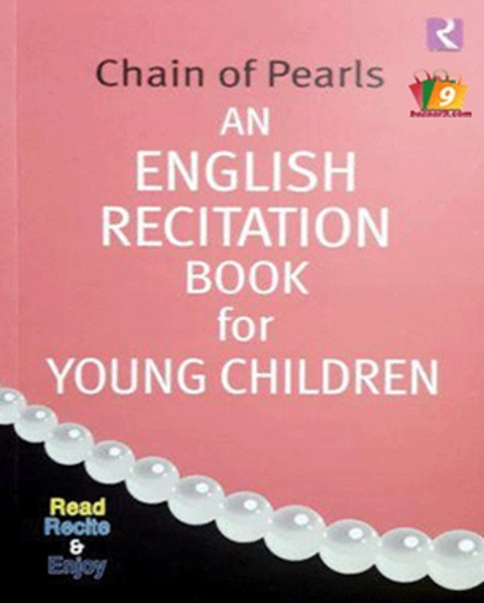 CHAIN OF PEARLS : AN ENGLISH RECITATION BOOK FOR YOUNG CHILDREN