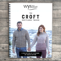 The Croft Shetland Wool Knitting Patterns- Sarah Hatton  | West Yorkshire Spinners
