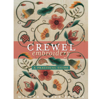 Crewel Embroidery: A Practical Guide | Shelagh Amor | Milner Craft Series