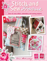 Stitch and Sew Home: 45 cross stitch, embroidery and sewing projects.   Eline Pellinkhof