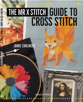 Mr X Stitch | Guide to Cross Stitch | Jamie Chalmers