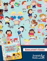 How Did That Get in My Lunch Box?: Educator's Guide