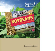 Soybeans in Agriculture: Educator's Guide