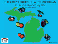 The Great Fruits of West Michigan: Lesson