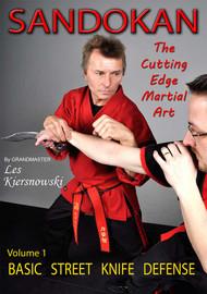 SANDOKAN (Vol-1) The Cutting Edge Martial Art BASIC STREET KNIFE DEFENSE by Grandmaster Les Kiersnowski