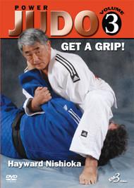 POWER JUDO - Volume 3 GET A GRIP By Hayward Nishioka