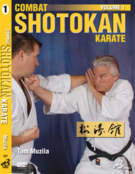 COMBAT SHOTOKAN KARATE VOLUME 1 By Tom Muzila