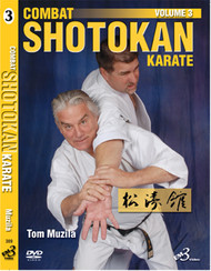 COMBAT SHOTOKAN KARATE VOLUME 3 By Tom Muzila