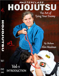 MASTERCLASS  HOJOJUTSU  Vol-1 INTRODUCTION (Basic) The Art of Tying Your Enemy By Allen Woodman