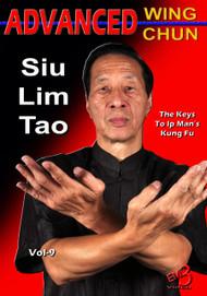 Advanced Wing Chun (New Release) Vol-9 Sil Lim Tau  by Sifu Samuel Kwok