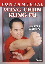 FUNDAMENTAL WING CHUN KUNG FU By Allan Lee