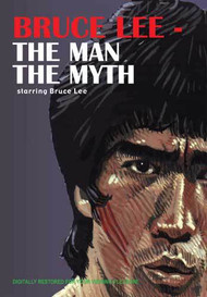 Bruce Lee - The Man The Myth