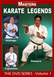 KARATE LEGENDS The DVD Series Volume 1 Featuring: Demura - Uchiage - Fujishima
