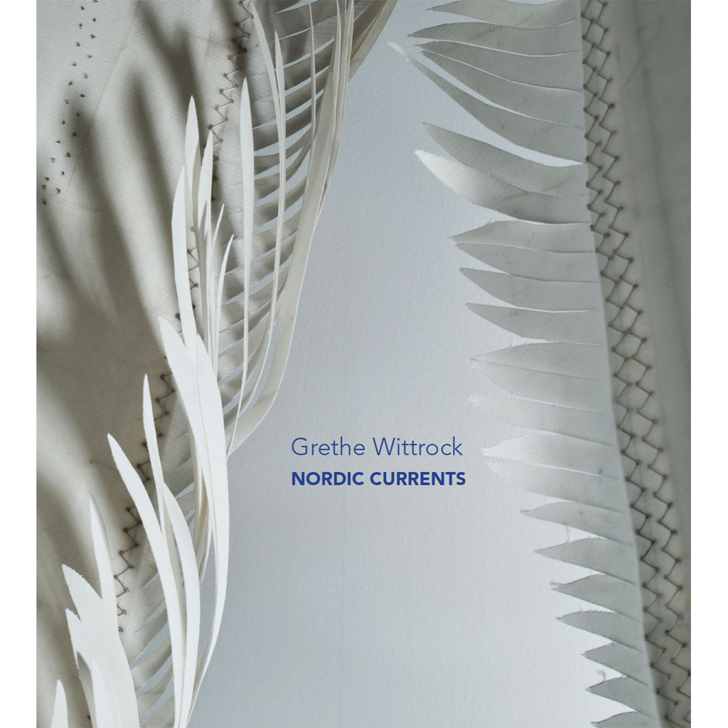 Grethe Wittrock: Nordic Currents