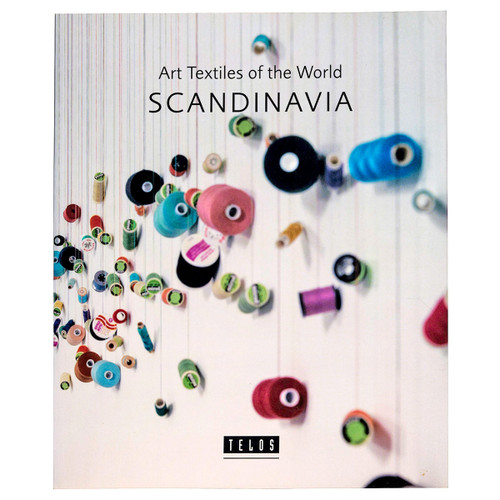 Art Textiles of the World:  Scandinavia