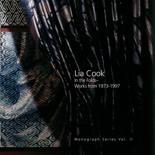 Lia Cook:  In the Folds– Works from 1973-1997