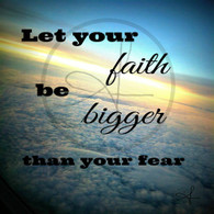 Faith Be Bigger
