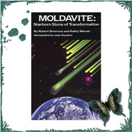 Moldavite: Starborn Stone of Transformation Book