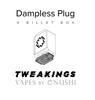 """TweaKings - """"Billet Box Dampless Plug"""""""
