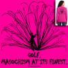"""Women's """"Golf:  Masochism at its finest."""" - XL"""