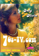 Only Olivia 1977 BBC Special
