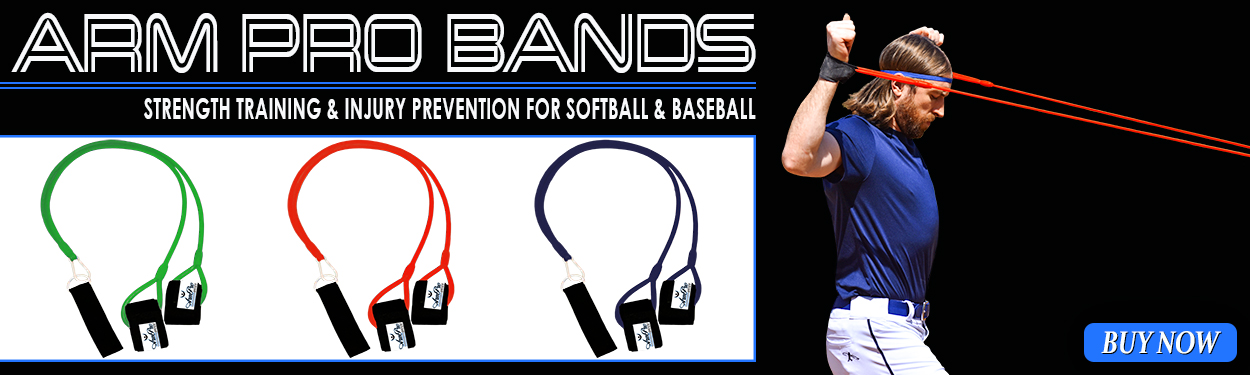 Arm Pro Bands are used for strength training and injury prevention for softball and baseball players
