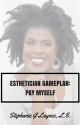 Esthetician Game Plan (Printed Copy)