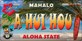 A Hui Hou Hawaii State Background Novelty Wholesale Metal License Plate