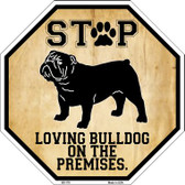 Bulldog On Premises Wholesale Metal Novelty Octagon Stop Sign