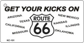Get Your Kicks Route 66 Wholesale Novelty Key Chain