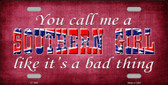 Call Me A Southern Girl Novelty Wholesale Metal License Plate