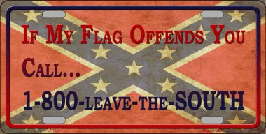 Rebel If My Flag Offends You Call License Plate