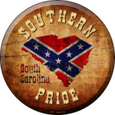 Southern Pride South Carolina Wholesale Novelty Metal Circular Sign