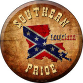 Southern Pride Louisiana Wholesale Novelty Metal Circular Sign