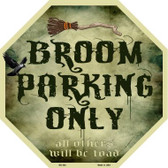 Broom Parking Only Wholesale Metal Novelty Stop Sign