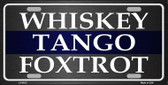 Whiskey Tango Foxtrot Novelty Wholesale Metal License Plate