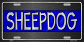 Sheepdog Blue Line Novelty Wholesale Metal License Plate