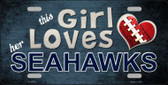 This Girl Loves Her Seahawks Wholesale Novelty Metal License Plate