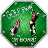 Golf Pro On Board Wholesale Metal Novelty Stop Sign