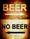Beer No Beer Wholesale Metal Novelty Parking Sign