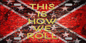 This Is How We Roll Wholesale Novelty Metal License Plate